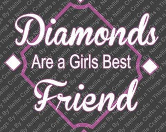 Diamonds are a Girls Best Friend SVG
