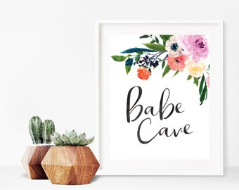 Babe Cave Sign - Babe Cave Printable - Feminine Office Decor - Craft Room Print - Bedroom Wall Art - Floral Office - Digital Download 8x10