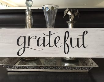 Thankful / Grateful / Blessed - wood sign