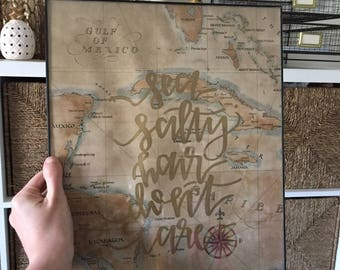 Sea Salty Hair Don't Care Carribean Map Quote Wanderlust Travel Ocean Beach Framed Handlettered Calligraphy Sign