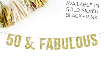 50 & Fabulous Banner | 50th birthday party decorations banner decor gold silver black pink over the hill birthday bar sign funny glitter