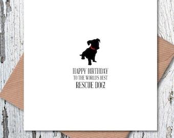 Happy Birthday to the World's Best Rescue Dog Card, dog birthday