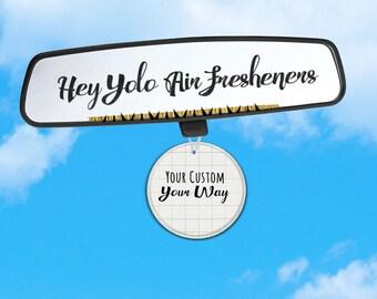 Custom Order Air Freshener - Tell Me Who You Want