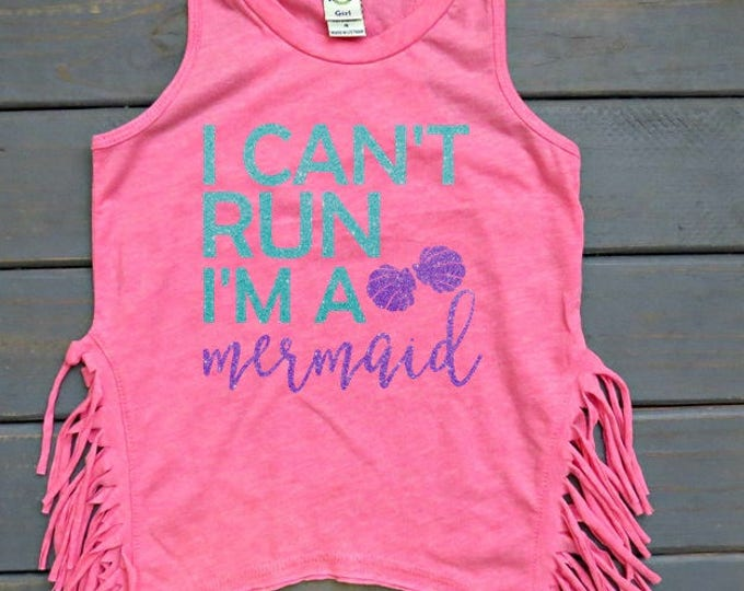 I Can't Run I'm A Mermaid Tank, Fringe Tank, Girls' Mermaid Tank, Mermaid Birthday, Gifts For Girls, Mermaid Shirt