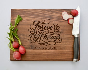 Custom Wedding Gift, Engraved Cutting Board, Gift for Bride, Bridal Shower Gift, Personalized Gift for Couple, Forever and Always, Engraved