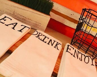 Flour Sack Towels, Set of 3, Eat Drink Enjoy