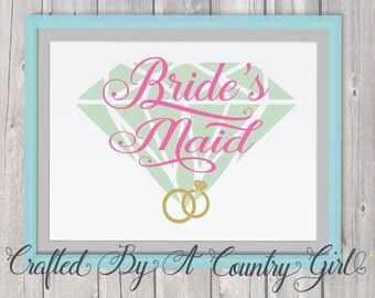 Wedding SVG, Bride's Maid, SVG, cut file, wedding party svg, cricut, cameo, silhouette, vinyl cut file, yeti decal, svg cut file