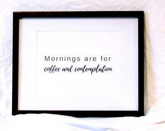 Stranger Things Wall Art Mornings Are For Coffee And Contemplation Digital Print Instant Download