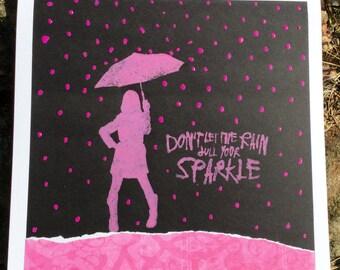 Don't Let the Rain Dull Your Sparkle!