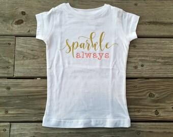 Girl's sparkle always shirt