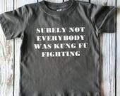 Kung Fu Fighting shirt, Toddler shirt, boy shirt, trendy toddler, Baby gift, Baby outfit