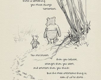 You are braver than you believe - Winnie the Pooh Quotes - classic vintage style  poster print based on original drawing by E.H. Shepard #03