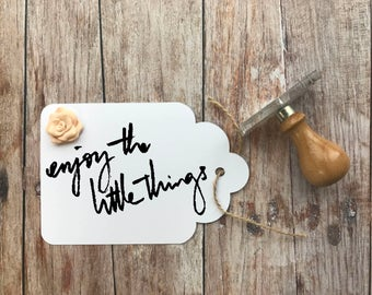 Enjoy the little things messy Handwriting Text Stamp