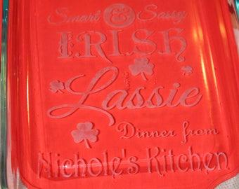 "Personalized ""Irish Lassie"" Etched casserole dish"