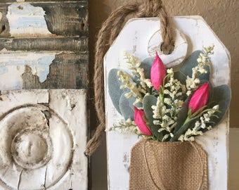 Hanging Wooden Farmhouse Tag With Flowers, Spring Decor, Farmhouse Decor, Wall Decor, Floral Arrangment