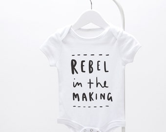 Rebel In The Making Baby Grow - graphic baby grow, fun baby grow, baby clothes,