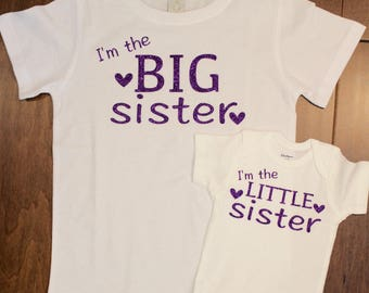 Big Sister shirt, little sister shirt, I'm the Big Sister, I'm the Little sister shirt set. Big Brother, Little Sister, Big Brother, Lil Sis