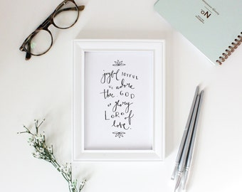 Joyful, Joyful, We Adore Thee / Hymn // Art Print // 5x7 or 8x10