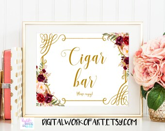Cigar Bar Sign,Wedding Sign,DIY Rustic Wedding Reception Sign Printable,Cigar Smoke Table Bar,floral,boho,Instant Download,PDF printable,#LC