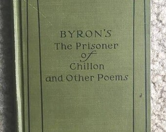 RARE FIRST EDITION Byron's The Prisoner of Chillon and Other Poems by Lord Byron (The Riverside Literature Series) 1898