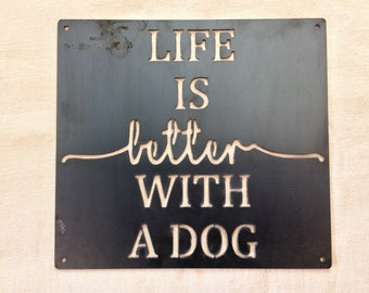 Life Is Better With A Dog
