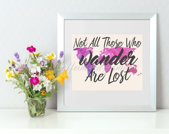 Not All Those Who Wander Are Lost Purple Printable