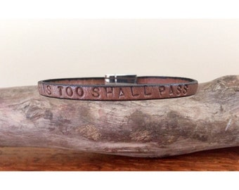 This Too Shall Pass - Leather Bracelet, Hand Stamped Bracelet • Recovery Jewellery. Hope. Fatih. Love. Peace. Support