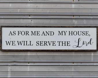"As for me and my house, we will serve the LORD - SIGN- 49.5""x12.5"""