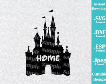 INSTANT DOWNLOAD SVG Disney Inspired Castle Home for Cutting Machines Svg, Esp, Dxf and Jpeg Format Cricut Silhouette