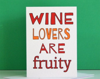 Wine Lovers card, wine lovers, funny wine card, wine lover card, funny wine lover card