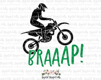 Braaap SVG, Braaap Iron-on, Motocross Cutting filr svg, dirt bike svg file, motorcross dirtbike motor cross svg file shirt design