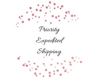 Priority Expedited Shipping; 3 business days delivery