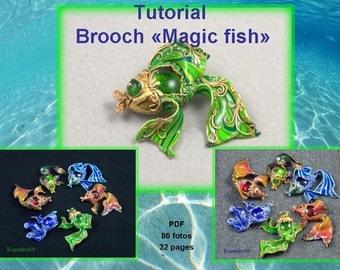 """Polymer clay tutorial """"Brooch magic fish"""" PDF tutorial Digital turorial PDF format Fish tutorial Brooch tutorial"""