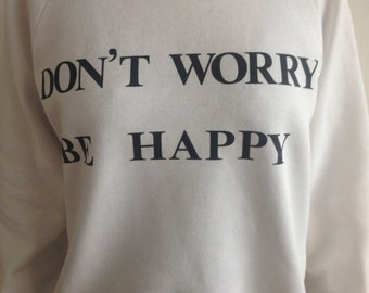 Bob Marley / Bobby McFerrin Hippie Don't Worry Be Happy Vibes Sweater Pullover White