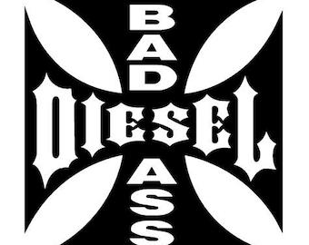 Bad ass diesel - Sticker/ Vinyl / Decal