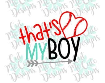 SVG DXF PNG cut file cricut silhouette cameo scrap booking Baseball That's My Boy