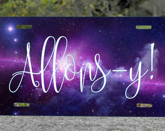 Allons-y! Doctor Metal License Plate 6x12