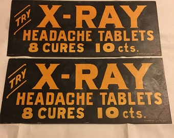 Vintage 1920's X-ray headache tablet advertising sign