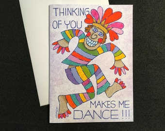 Thinking Of You Makes Me Dance! greeting card, blank note card