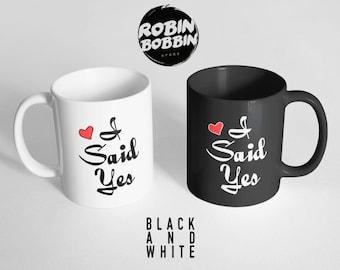 I Said Yes Mug, He Put A Ring On It Mug, Engagement Gift, Gifts For The Bride, Bride Mug, Wedding Mugs, Engagement Mug, Black and White Mug