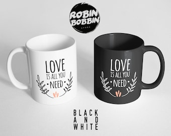 Love is All You Need - Black and White, Girlfriend Gift, Anniversary Gift, Gift for Wife, Gift For Her