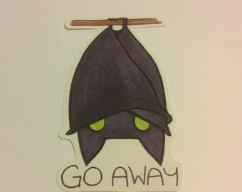 Go away. bat Sticker