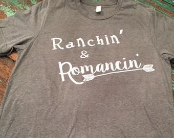 Ranchin' and Romancin'