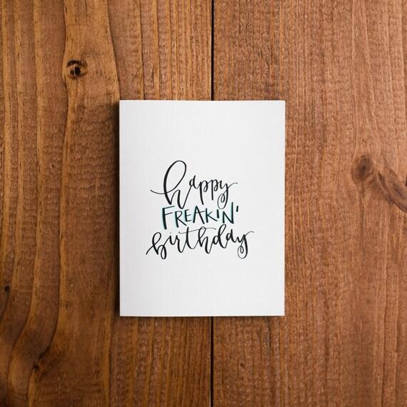 Happy Freakin' Birthday Card