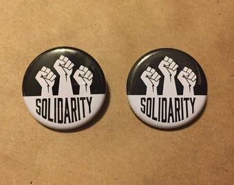 Solidarity Button 2 Pack, Political Button, Resist Button, Anti Trump Button, Protest Button, Button Pins