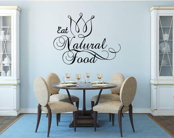 Eat Natural Food Kitchen Vinyl Wall Quote