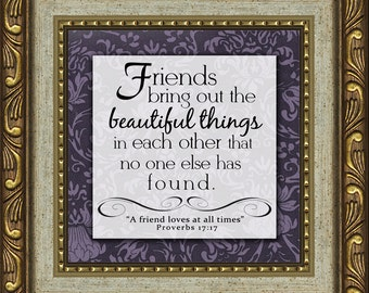 The Gift of Friendship Inspirational Saying with Scripture, Framed, Friend, Secret Sister, at Christmas, Birthday, Valentine Day (33GF-608)