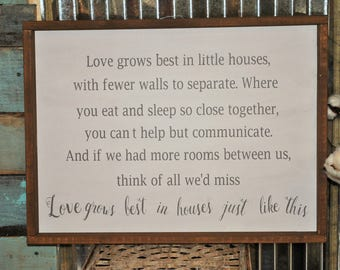 Love Grows in little houses