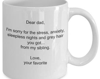 Funny Dear dad love your favorite ceramic gift mug