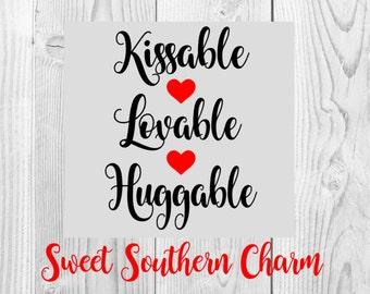 Valentine svg - valentines svg - valentines day svg - cute svg - heart svg - shirt svg - kiss svg - love svg - hug svg - svg file - svg